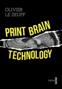 Print brain technology