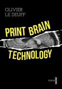 Print brain technology