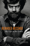 Reinhold Messner My Life at the - ebook