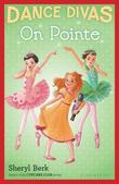 Dance Divas: On Pointe