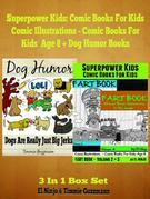 Superpower Kids: Comic Books For Kids- Comic Illustrations - Comic Books For Kids Age 8: 3 In 1 Box Set Compilation: Short Stories With Moral Kids Boo