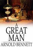 A Great Man: A Frolic