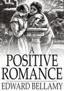 A Positive Romance