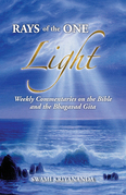 Rays of the One Light: Weekly Commentaries on the Bible & Bhagavad Gita