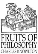 Fruits of Philosophy: A Treatise on the Population Question