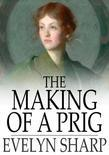 The Making of a Prig