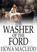 The Washer of the Ford: Legendary Moralities and Barbaric Tales