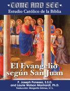 Come and See: El Evangelio según San Juan