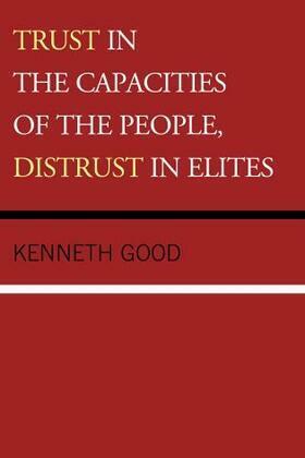 Trust in the Capacities of the People, Distrust in Elites