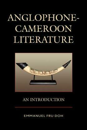Anglophone-Cameroon Literature: An Introduction