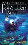 The Forbidden Land: Book four of the Witches of Eileanan