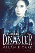 Ward Against Disaster (Entangled Teen)