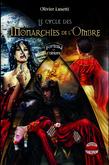 Le Cycle des Monarchies de l'Ombre