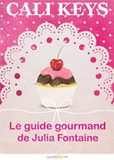 Le guide gourmand de Julia Fontaine