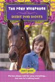 Secret Pony Society: The Pony Whisperer
