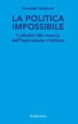 La politica impossibile