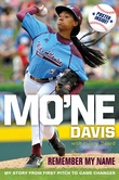 Mo'ne Davis: Remember My Name