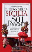 Il giro della Sicilia in 501 luoghi