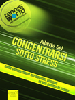 Concentrarsi sotto stress