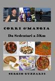 Corri & mangia Da Sedentari a 5Km