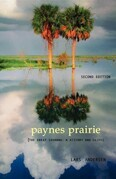 Paynes Prairie: The Great Savanna: A History and Guide