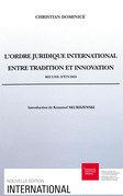 L'ordre juridique international entre tradition et innovation