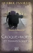 Québec insolite - Croque-morts et thanatologues