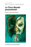 Le Tiers-Monde postcolonial : espoirs et désenchantements