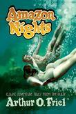 Amazon Nights: Classic Adventure Tales from the Pulps