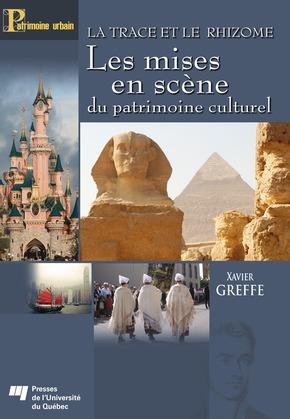 La trace et le rhizome - Les mises en scène du patrimoine culturel