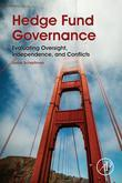 Hedge Fund Governance: Evaluating Oversight, Independence, and Conflicts