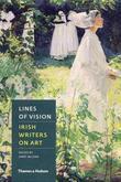Lines of Vision: Irish Writers on Art