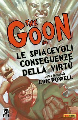 The Goon volume 4: Le spiacevoli conseguenze della virtù