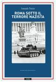 Roma sotto il terrore nazi-fascista