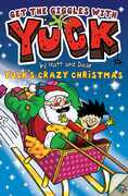 Yuck's Crazy Christmas