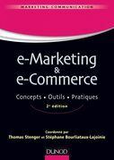 E-marketing & e-commerce - 2e éd: Concepts, outils, pratiques