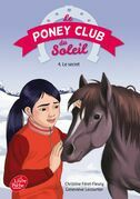 Le Poney Club du Soleil - Tome 4 - Le secret