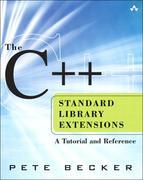 C++ Standard Library Extensions, The: A Tutorial and Reference