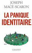 La panique identitaire: essai