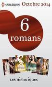 6 romans collection Les Historiques (nº642 à 648 - octobre 2014): Harlequin collection Les Historiques