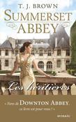 Les héritières: T1 - Summerset Abbey