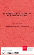 Le Tadjikistan à l'épreuve de l'indépendance