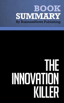 Summary : The Innovation Killer - Cynthia Rabe