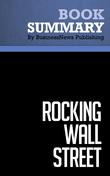Summary : Rocking Wall Street - Gary Marks