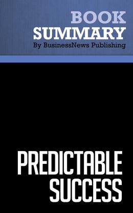 Summary : Predictable Success - Les Mckeown