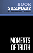 Summary : Moments Of Truth - Jan Carlzon