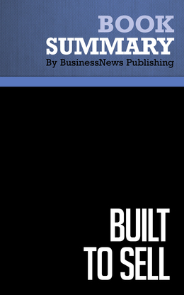 Summary : Built To Sell - John Warrillow
