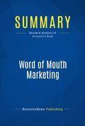 Summary : Word Of Mouth Marketing - Andy Sernovitz
