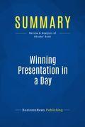 Summary : Winning Presentation In A Day - Rhonda Abrams