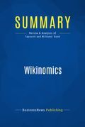 Summary : Wikinomics - Don Tapscott and Anthony Williams